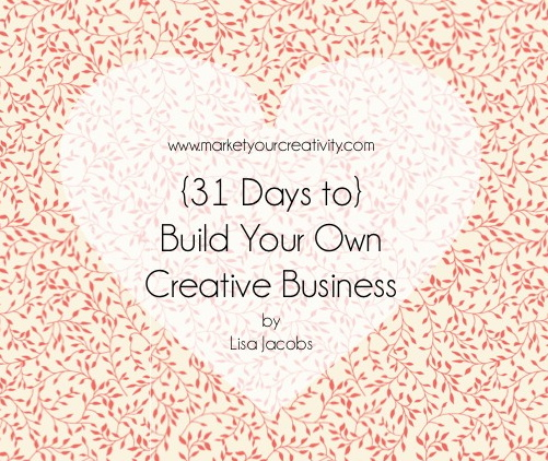 Build Your Own Creative Business: Test Your Product's Marketability {Day 2}