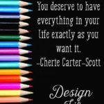 Design a Life (and Business) You Love.