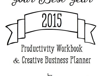 Your Best Year is here! 2015 Workbook and Planner